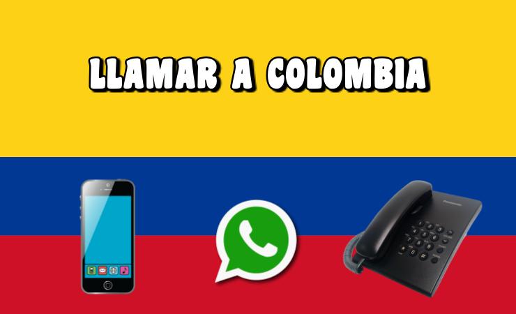 Cómo Llamar a COLOMBIA