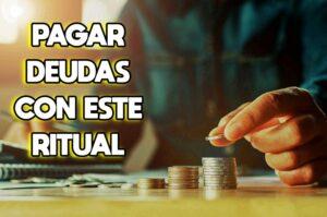 Ritual para pagar tus deudas