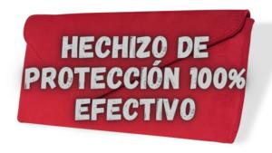 Hechizo-de-PROTECCION-100-Efectivo