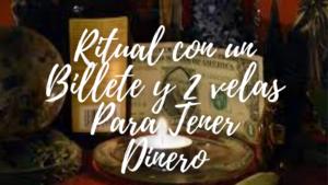 Ritual-con-un-Billete-y-Velas-Para-Tener-DINERO