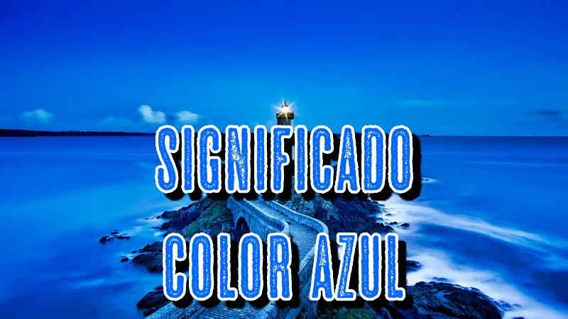 Qué Significa el Color AZUL