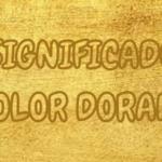 Qué Significa el Color DORADO