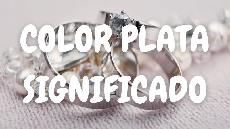 Que Significa el Color PLATEADO
