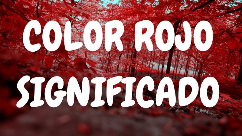 Que-Significa-el-Color-ROJO