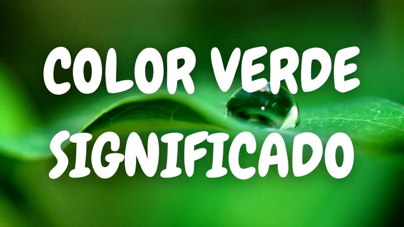 Que-Significa-el-Color-VERDE