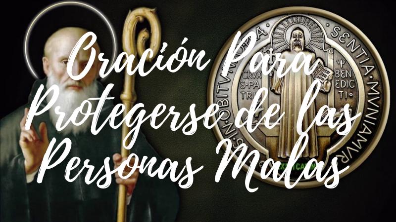 Oración a San Benito Para Alejar y Proteger del Mal